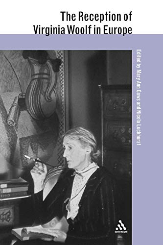 9781847064332: The Reception of Virginia Woolf in Europe (The Reception of British and Irish Authors in Europe)
