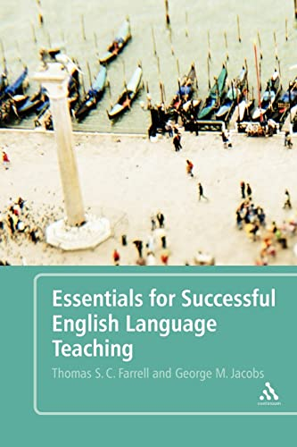 Essentials for Successful English Language Teaching: Farrell, Thomas S. C.; Jacobs, George M.