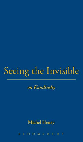 9781847064462: Seeing the Invisible: On Kandinsky