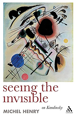 9781847064479: Seeing the Invisible: On Kandinsky