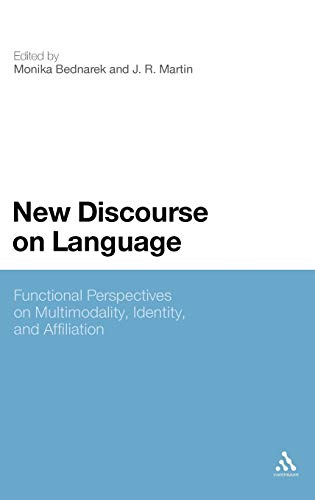 9781847064837: New Discourse on Language: Functional Perspectives on Multimodality, Identity, and Affiliation