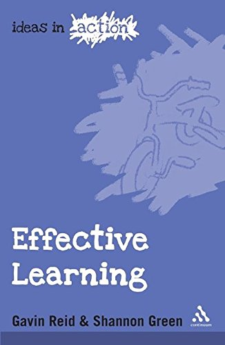 Effective Learning (Ideas in Action): Green, Shannon; Reid, Gavin