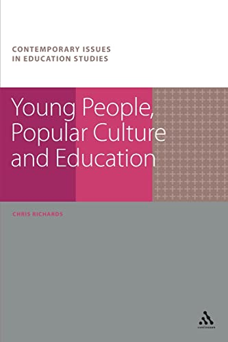 9781847065445: Young People, Popular Culture and Education (Contemporary Issues in Education Studies)