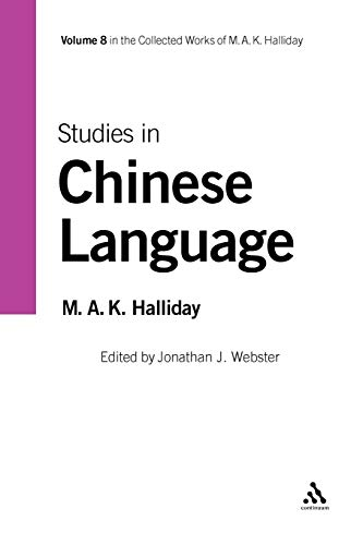9781847065759: Studies in Chinese Language, Volume 8: v. 8 (Collected Works of M.A.K. Halliday)