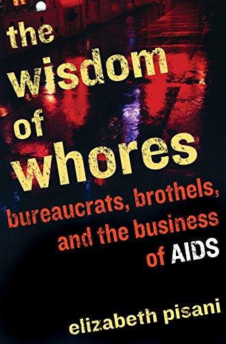 9781847080004: The Wisdom of Whores