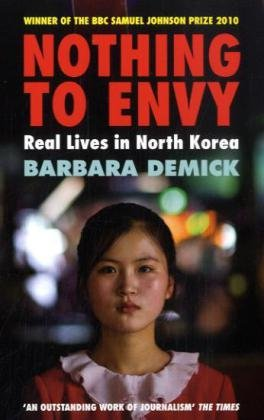 9781847080141: Nothing to Envy: Real Lives in North Korea