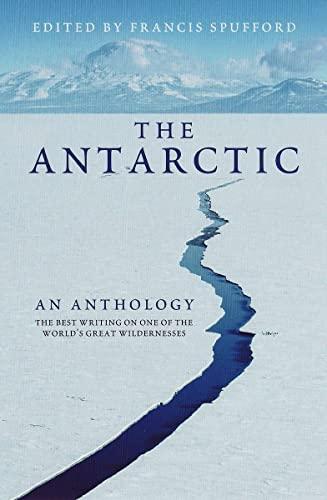 9781847080288: Antarctic: an Anthology