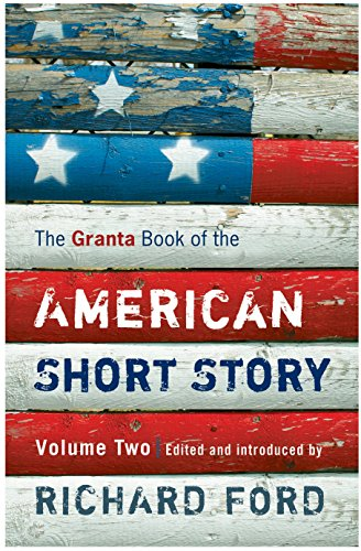 9781847080400: Granta Book of the American Short Story: Volume 2: v. 2