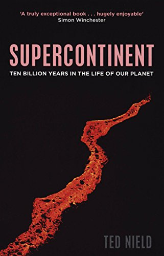 9781847080417: Supercontinent: 10 Billion Years in the Life of Our Planet