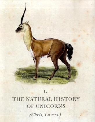 9781847080622: The natural history of unicorns