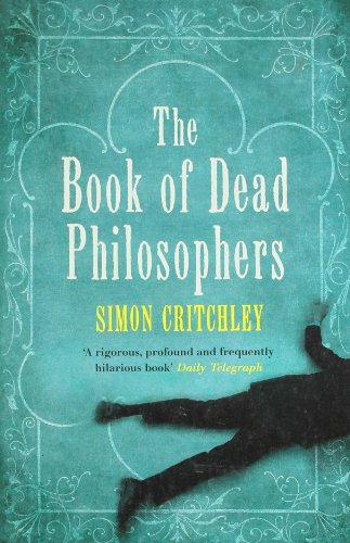 The Book of Dead Philosophers: Critchley, Simon