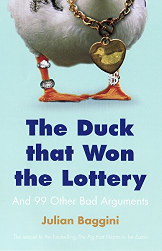 9781847080875: Duck That Won the Lottery: And 99 Other Bad Arguments