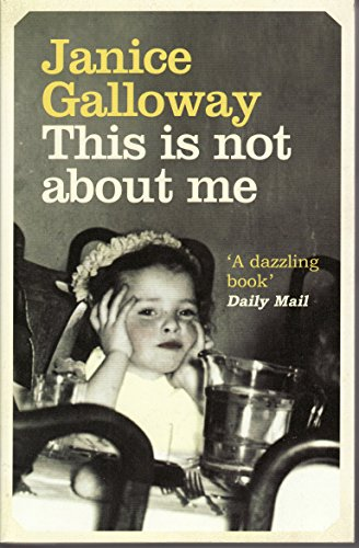 This Is Not About Me 9781847080998 When her mother left her alcoholic father and set up home in a tiny attic room above a doctor's surgery, Janice Galloway quickly learned how to keep quiet and stay out of the way. Her mother hadn't expected or wanted another child and Galloway wasn't allowed to forget that she was a burden. Her much older sister Cora, with her steady stream of boyfriends, her showy fashions, and erratic temperament, never failed to remind her of her insignificance. Galloway's Scottish childhood is defined by the intimate details of her environment, where every family member looms close. With startling precision she remembers scenes of domestic life: her mother's weekly round of washing, the sodden tweed dripping on the line; Cora putting on layers of make up for the Ayrshire night life; learning to write—and control the often rebellious letters; the living quality of her mother's mangy old fur coat. In these cramped conditions, ignored by her elders, Galloway is a silent observer, carefully and keenly watching the people around her. As her rage grows, she begins to think for herself. Slowly, unexpectedly, she finds her voice. Out of the silent child emerges the girl who will be a writer.