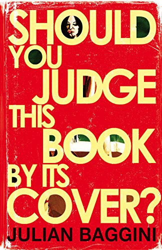 9781847081247: Should You Judge This Book by its Cover?: 100 Fresh Takes on Familiar Sayings and Quotations