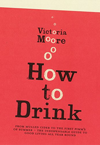 9781847081360: How to Drink