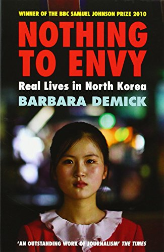 9781847081414: Nothing to Envy : Real Lives in North Korea