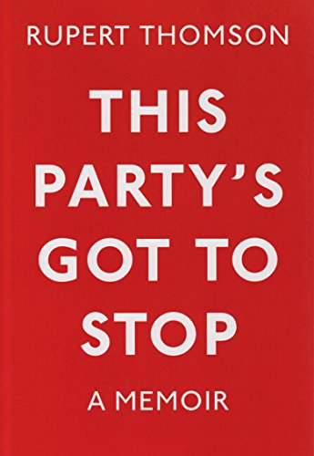9781847081919: This Party's Got To Stop: A Memoir
