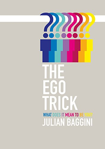 9781847081926: The Ego Trick: What Does it Mean to be You?