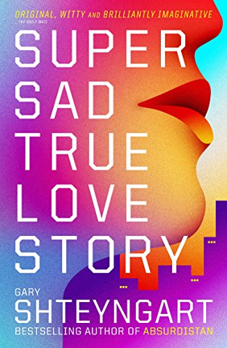 9781847082497: Super Sad True Love Story
