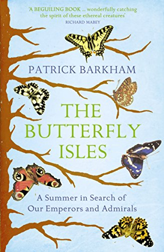 9781847083159: Butterfly Isles: A Summer in Search of Our Emperors and Admirals