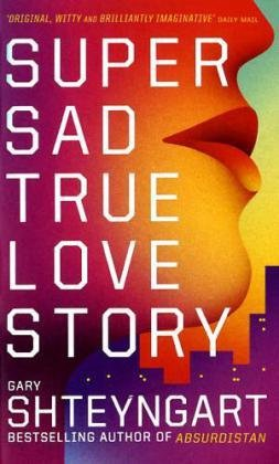 9781847083166: Super Sad True Love Story