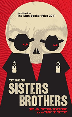 9781847083180: The Sisters Brothers