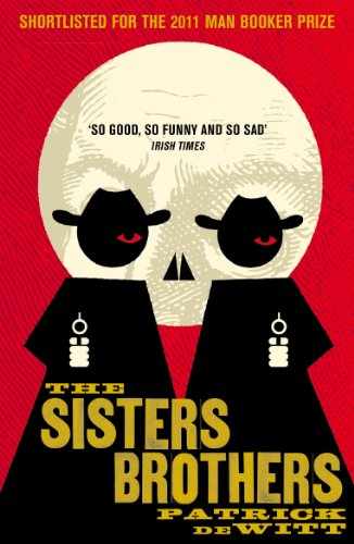 9781847083197: The Sisters Brothers