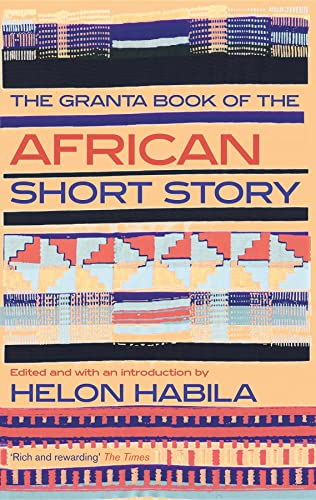 9781847083333: The Granta Book of the African Short Story