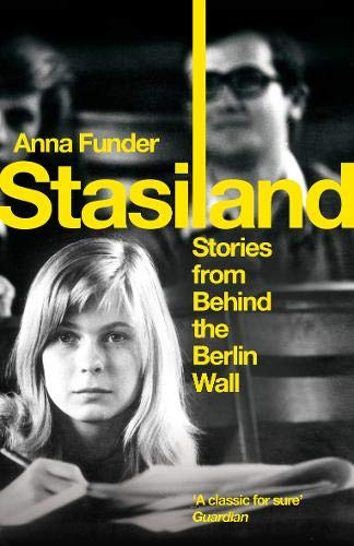 9781847083357: Stasiland: Stories From Behind The Berlin Wall