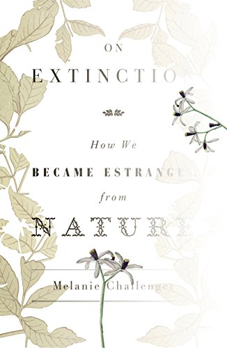 9781847083616: On Extinction: How We Became Estranged from Nature
