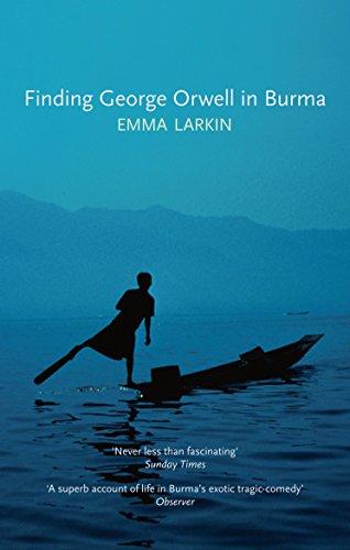 9781847084026: Finding George Orwell in Burma