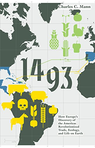 9781847084040: 1493: How Europe's Discovery of the Americas Revolutionized Trade, Ecology and Life on Earth