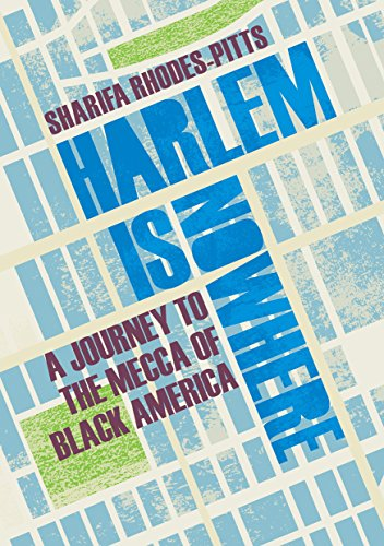 9781847084576: Harlem is Nowhere: A Journey to the Mecca of Black America
