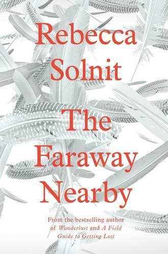 9781847085115: The Faraway Nearby