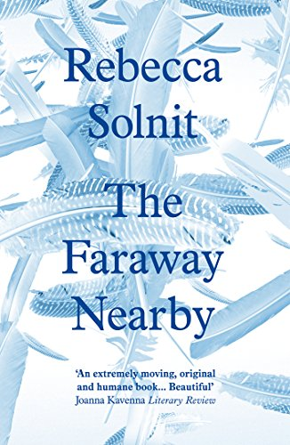 9781847085122: The Faraway Nearby