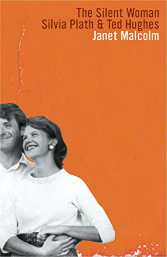 9781847085375: The Silent Woman: Sylvia Plath and Ted Hughes