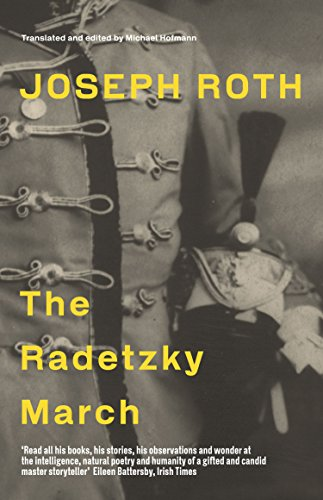 9781847086143: The Radetzky March