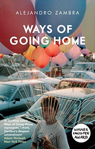 Ways of Going Home: Zambra, Alejandro
