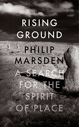9781847086280: Rising Ground: A Search for the Spirit of Place