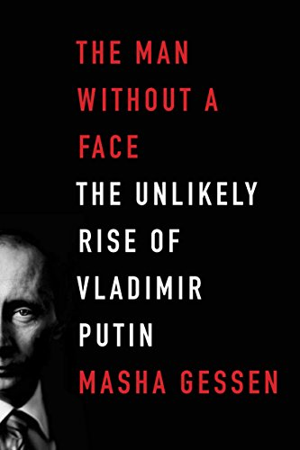 9781847086310: The Man Without a Face: The Unlikely Rise of Vladimir Putin