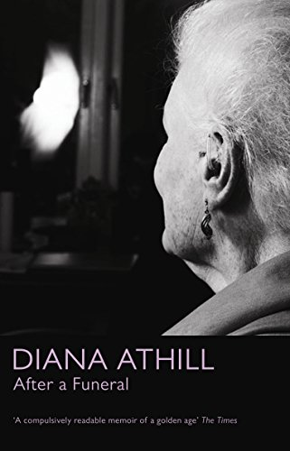 After a Funeral: Athill, Diana