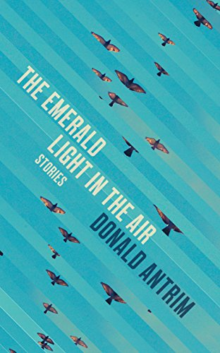 9781847086495: The Emerald Light in the Air: Stories