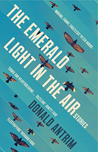 9781847086518: The Emerald Light in the Air: Stories