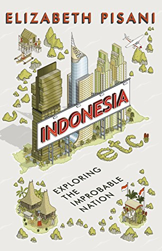 9781847086549: Indonesia Etc.: exploring the improbable nation