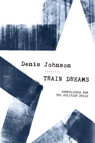 9781847086617: Train Dreams