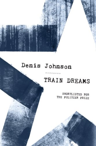 9781847086617: Train Dreams