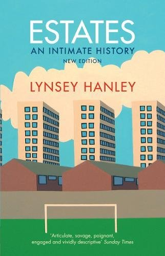 9781847087027: Estates: An Intimate History