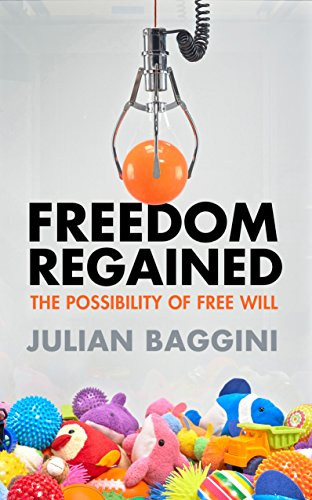 9781847087171: Freedom Regained: The Possibility of Free Will