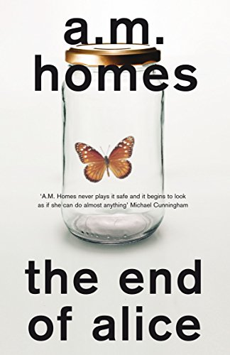 The End of Alice: Homes, A. M.