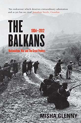 9781847087713: The Balkans, 1804-2012: Nationalism, War and the Great Powers
